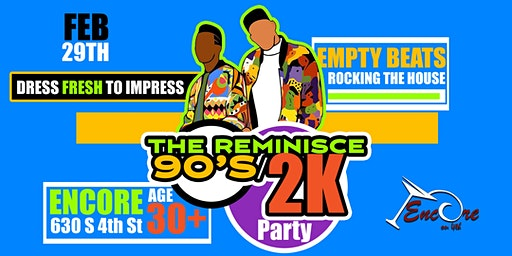 The Reminisce 90/2K Party