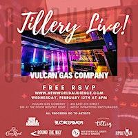 Tillery Live! 6 Artist Showcase