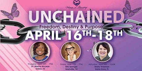 UNCHAINED: Freedom, Destiny & Purpose Women's Conference tickets