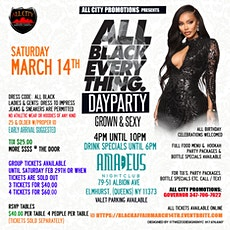 ALL BLACK EVERYTHING Day Party Saturday March 14th @ AMADEUS  tickets