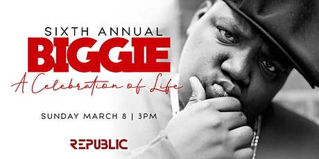 6th Annual Biggie Celebration of Life Day Party tickets