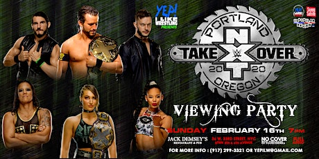 WWE NXT TakeOver Portland Viewing Party at Jack Demsey's tickets