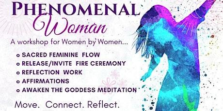 PHENOMENAL WOMAN tickets
