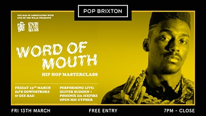 Word Of Mouth (FREE ENTRY) Oliver Sudden & Phoenix Da Icefire tickets