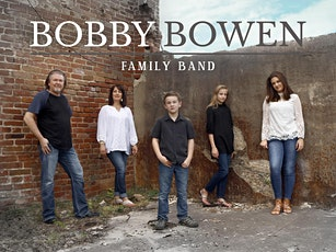 Bobby Bowen Family Concert In Roswell New Mexico tickets