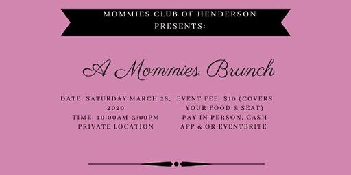 A Mommies Brunch: Hosted By Mommies Club of Henderson