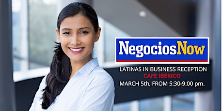 Latinas in Business Launching Edition and Reception tickets