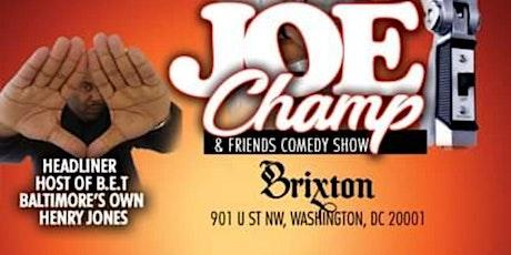 Joe Champ & Friends Comedy Show  tickets