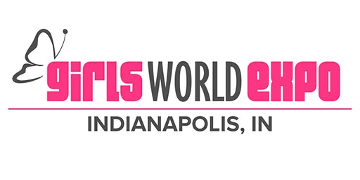 Girls World Expo: Indianapolis, IN
