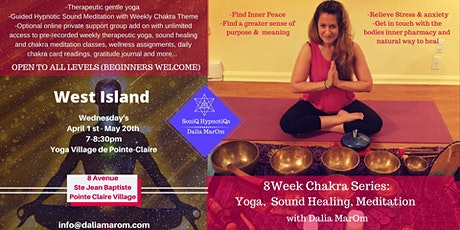 SoniQ HypnotiQs: 8 weeks Chakra Series: Yoga & Sound Healing (West Island) tickets