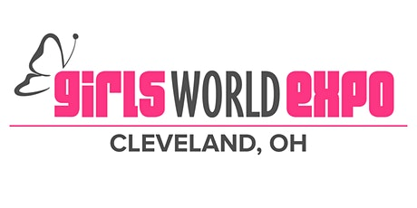 Girls World Expo: Cleveland, OH tickets