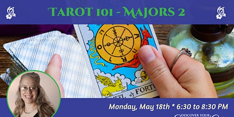 Tarot 101 Class Series: Majors 2 tickets