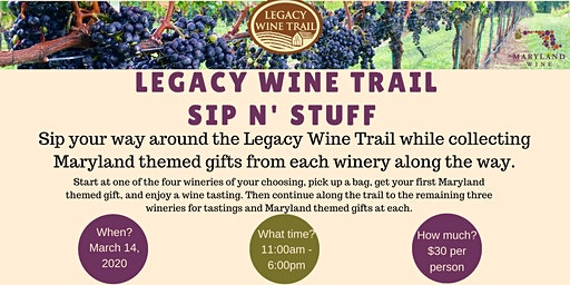Legacy Wine Trail Sip N' Stuff - Maryland Wine Month Edition