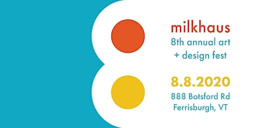 8th Annual Milkhaus Art Festival