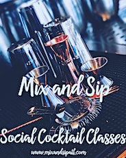 Mix,Sip and Mingle  tickets