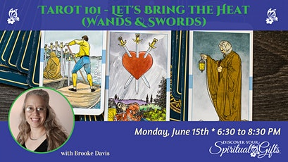 Tarot 100 Class Series: Let's Bring the Heat! (Wands and Swords) tickets