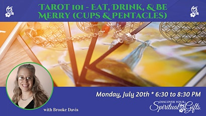 Tarot 101 Class Series: Eat, Drink & Be Merry (Cups & Pentacles) tickets
