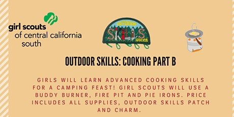 Outdoor Skills: Cooking Part B - Fresno tickets