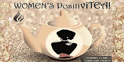 The 2020 2nd Annual Women's PositiviTEA!