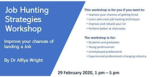 Job Hunting Strategies Workshop: Improve your chances of landing a Job