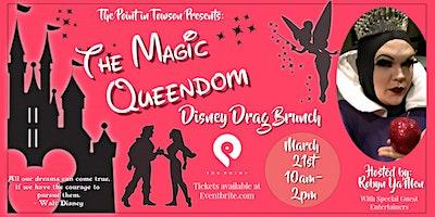 The Magic Queendom Drag Brunch