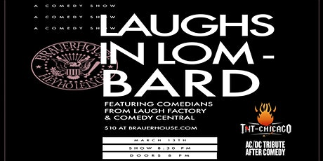 Laughs in Lombard w/ Comics from Comedy Central & Laugh Factory tickets