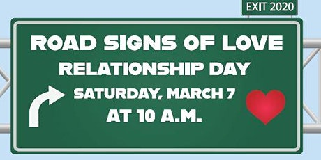Road Signs of Love - Relationship Day tickets
