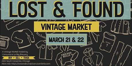 Lost & Found : Vintage Market tickets