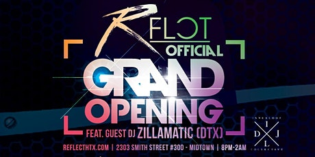 REFLECT HTX: Official Grand Opening Party Downtown tickets