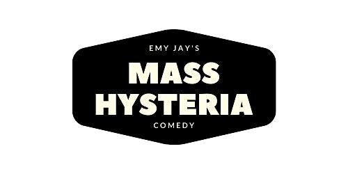 Emy Jay's Mass Hysteria