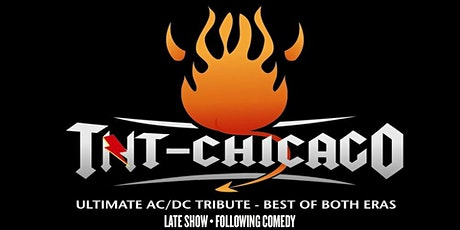 TNT  AC/DC Tribute at Brauer House After Laughs in Lombard tickets