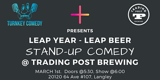 Leap Year Leap Beer Comedy