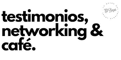 testimonios, networking & café. boletos