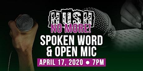 HUSH NO MORE  Spoken Word & Open Mic tickets