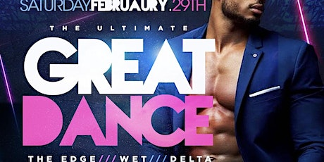 THE ULTIMATE GREAT DANCE, THE EDGE, WET, DELTA, BACHELORS MILL REUNION tickets