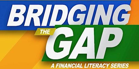 Bridging The GAP: Saving, Budgeting Estate Plannin tickets