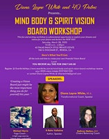 Mind Body and Spirit Vision Board Workshop. Receive your 20/20 Vision