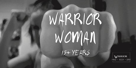 Warrior Woman Workshop (13+ years) IPSWICH tickets