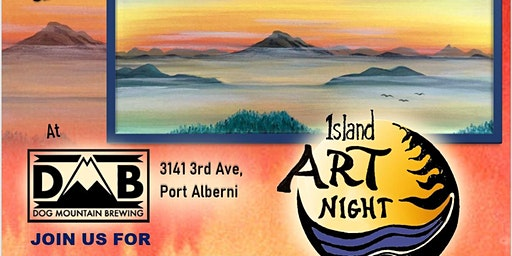 Island Art Night in Port Alberni