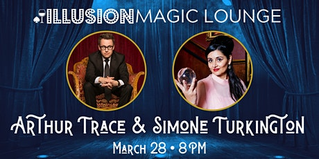 Magic with Arthur Trace and Simone Turkington tickets