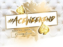 Ace Promotions Presents #AceWeekend2k20