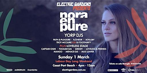 Electric Gardens Presents Nora En Pure