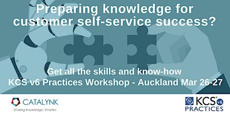 KCS v6 Practices Workshop 2 Days - March 26-27 - Auckland NZ tickets
