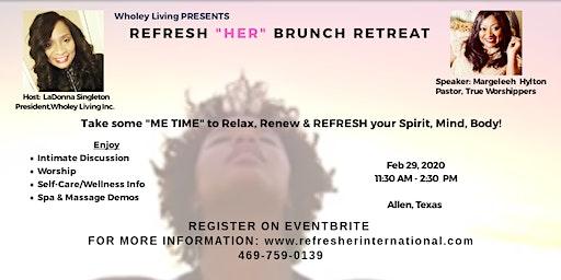 """Refresh """"HER"""" Brunch"""