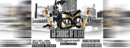 50 Shades of Black Masquerade Boat Party -Essence Weekend