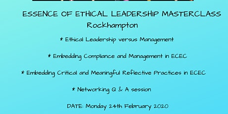 Essence of Ethical Leadership Masterclass Rockhampton tickets