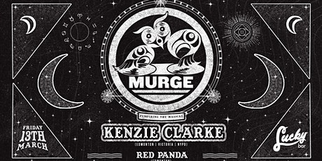 Murge X  Kenzie Clarke X Red Panda at Lucky Bar tickets
