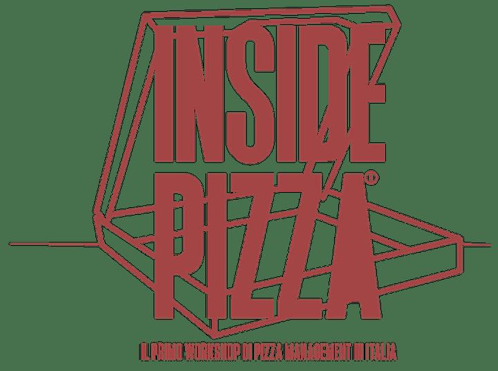Immagine INSIDE PIZZA - Il primo workshop di pizza management in Italia - BOLOGNA