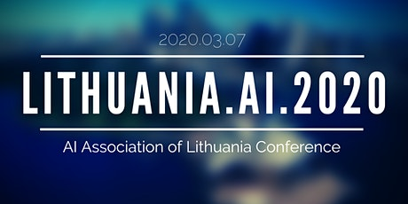 Lithuania.AI.2020 - AI Association of Lithuania Conference tickets
