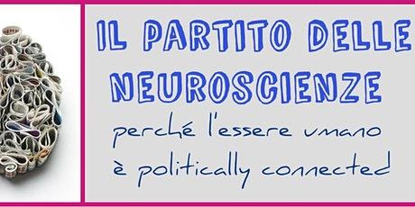 Il partito delle neuroscienze  biglietti